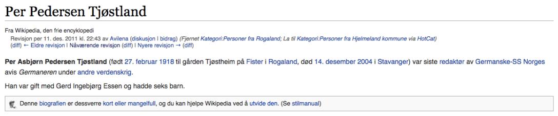 Per Asbjørn Pedersen Tjøstland (født 27. februar 1918 til gården Tjøstheim på Fister i Rogaland, død 14. desember 2004 i Stavanger) var siste redaktør av Germanske-SS Norges avis Germaneren under andre verdenskrig.  Han var gift med Gerd Ingebjørg Essen og hadde seks barn.